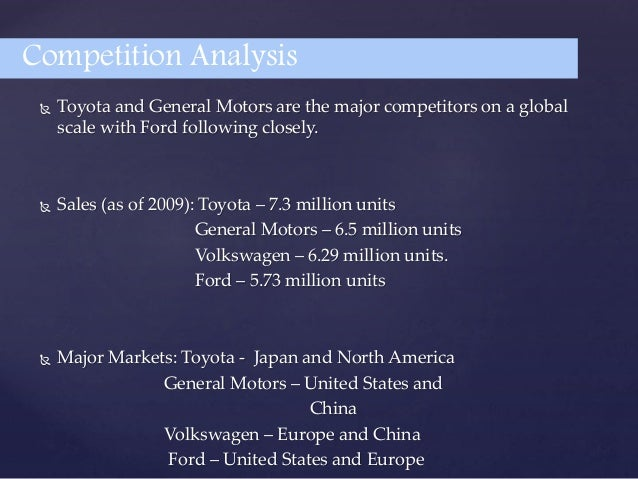 major competitors for toyota company Who are toyota's (tm) main suppliers  explore some of the major benchmark equity  its historic dividend yield in comparison to the company's competitors and.