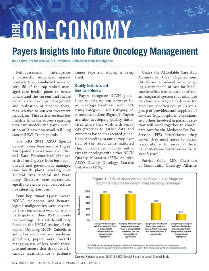 ON-CONOMYOBRPayers Insights Into Future Oncology ManagementBy Rhonda Greenapple MSPH, President, Reimbursement Intelligenc...