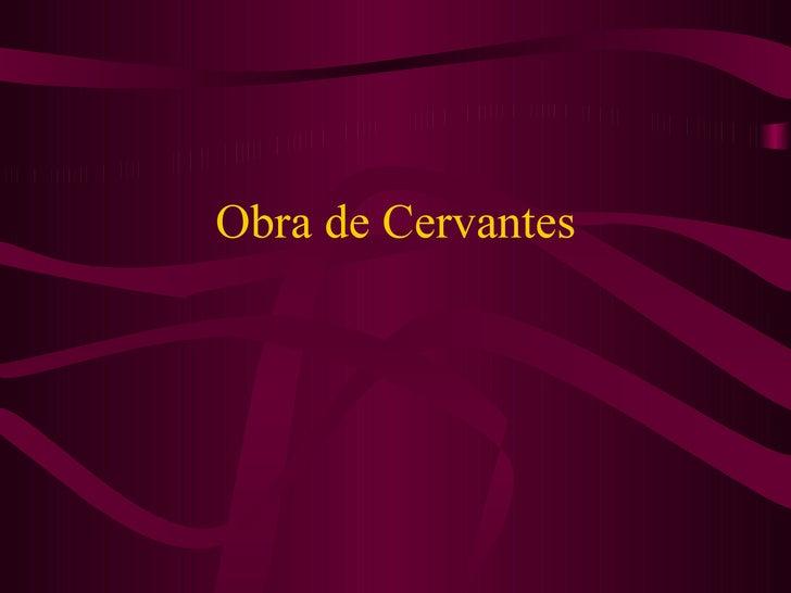 Obra de Cervantes