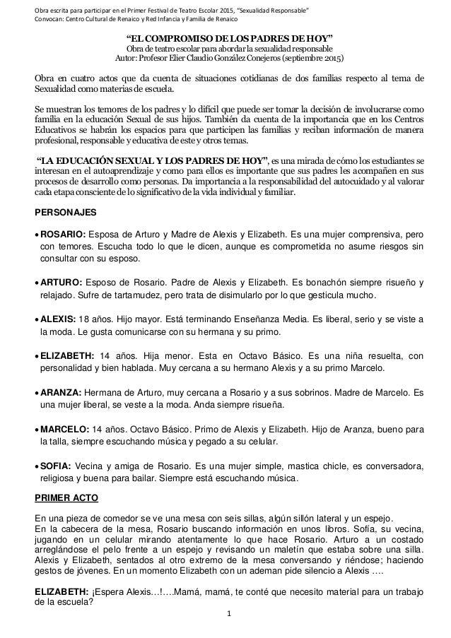 "Obra escrita para participar en el Primer Festival de Teatro Escolar 2015, ""Sexualidad Responsable"" Convocan: Centro Cultu..."