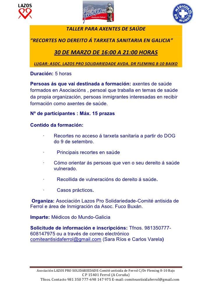 """TALLER PARA AXENTES DE SAÚDE""""RECORTES NO DEREITO Á TARXETA SANITARIA EN GALICIA""""            30 DE MARZO DE 16:00 A 21:00 H..."""
