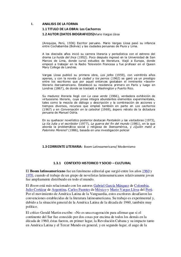 I. ANALISIS DE LA FORMA 1.1 TITULO DE LA OBRA: Los Cachorros 1.2 AUTOR (DATOS BIOGRAFICOS)Mario Vargas Llosa (Arequipa, Pe...