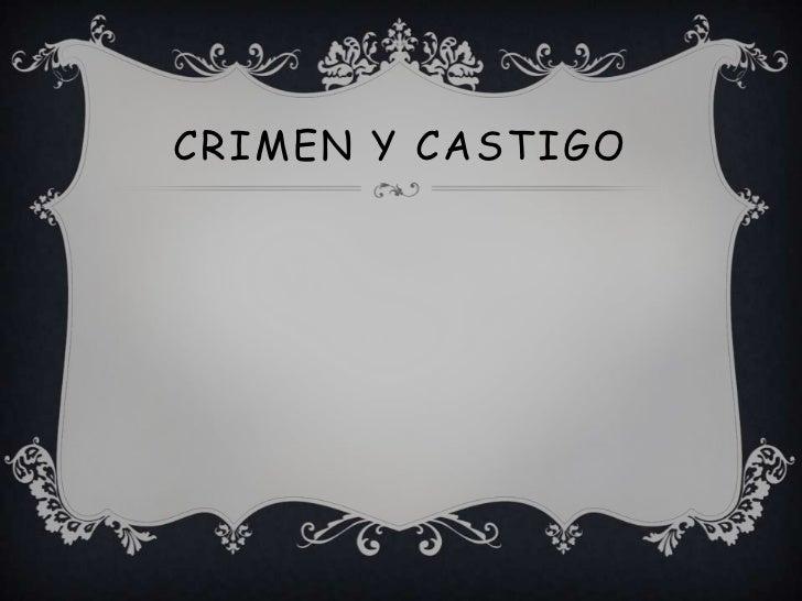 CRIMEN Y CASTIGO<br />