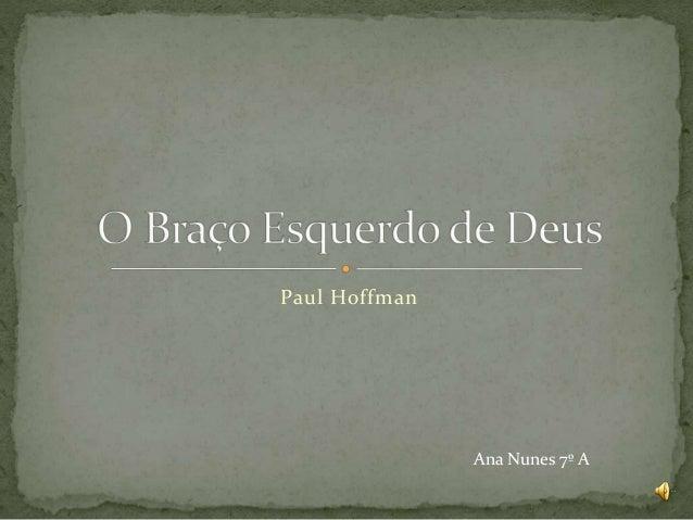 Paul Hoffman Ana Nunes 7º A