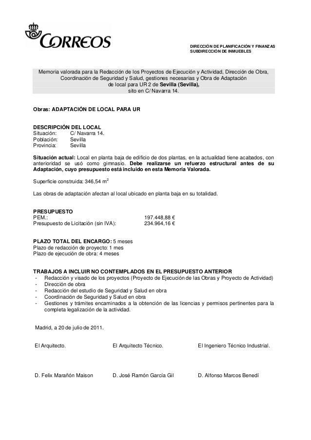 DIRECCIÓN DE PLANIFICACIÓN Y FINANZAS SUBDIRECCIÓN DE INMUEBLES Memoria valorada para la Redacción de los Proyectos de Eje...