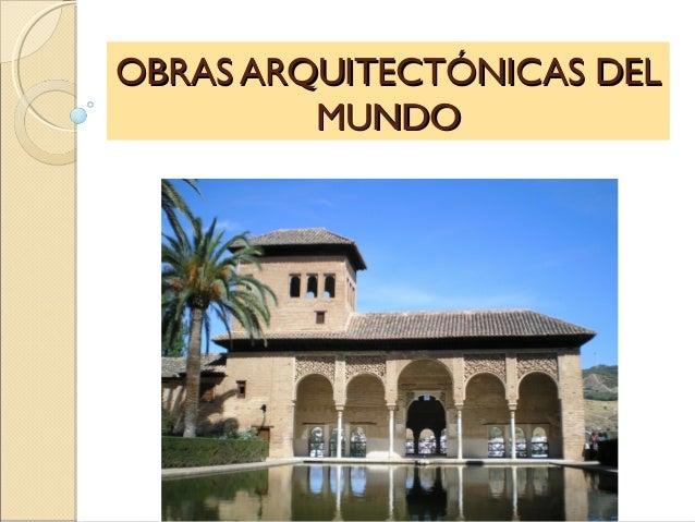 Obras arquitect nicas del mundo for Obras arquitectonicas