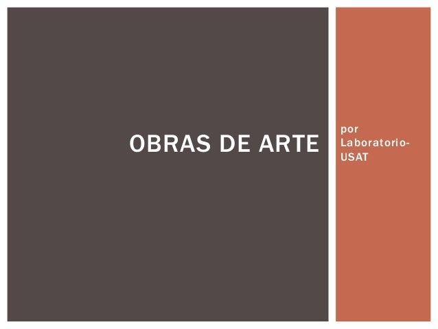 por Laboratorio- USAT OBRAS DE ARTE