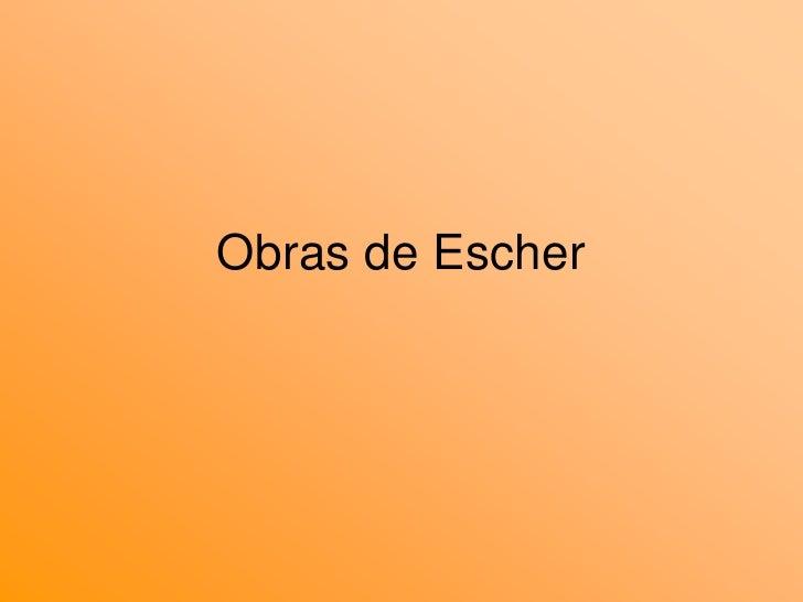 Obras de Escher<br />