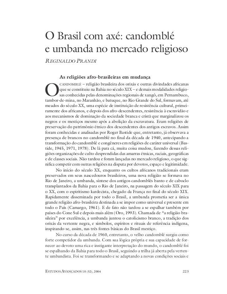 O Brasil com axé: candomblée umbanda no mercado religiosoREGINALDO PRANDI        As religiões afro-brasileiras em mudança ...