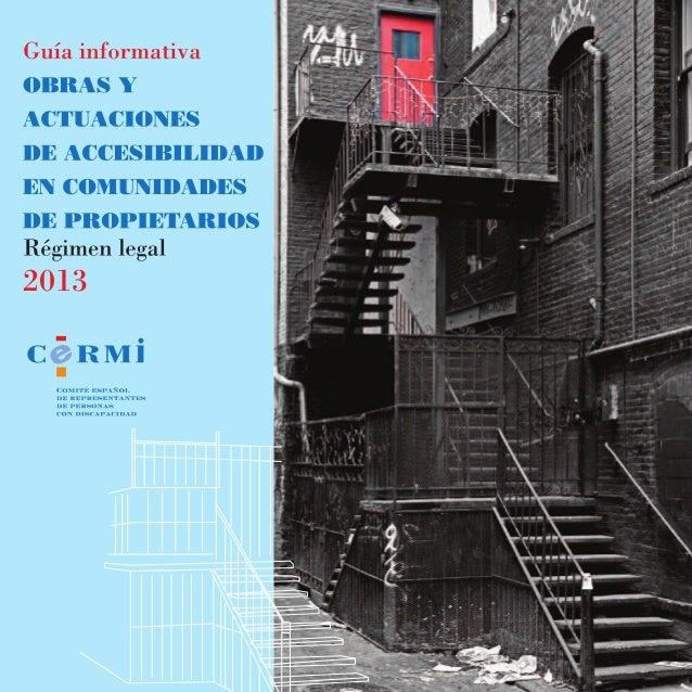 Presentación 1. Objeto y contenido del derecho. 2. Personas beneficiarias del derecho. 3. Edificios y comunidades afectados....