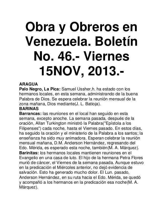 Obra y Obreros en Venezuela. Boletín No. 46.- Viernes 15NOV, 2013.ARAGUA Palo Negro, La Pica: Samuel Ussher,h. ha estado c...
