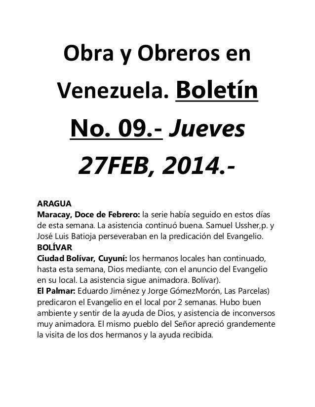 Obra y Obreros en Venezuela. Boletín No. 09.- Jueves 27FEB, 2014.ARAGUA Maracay, Doce de Febrero: la serie había seguido e...