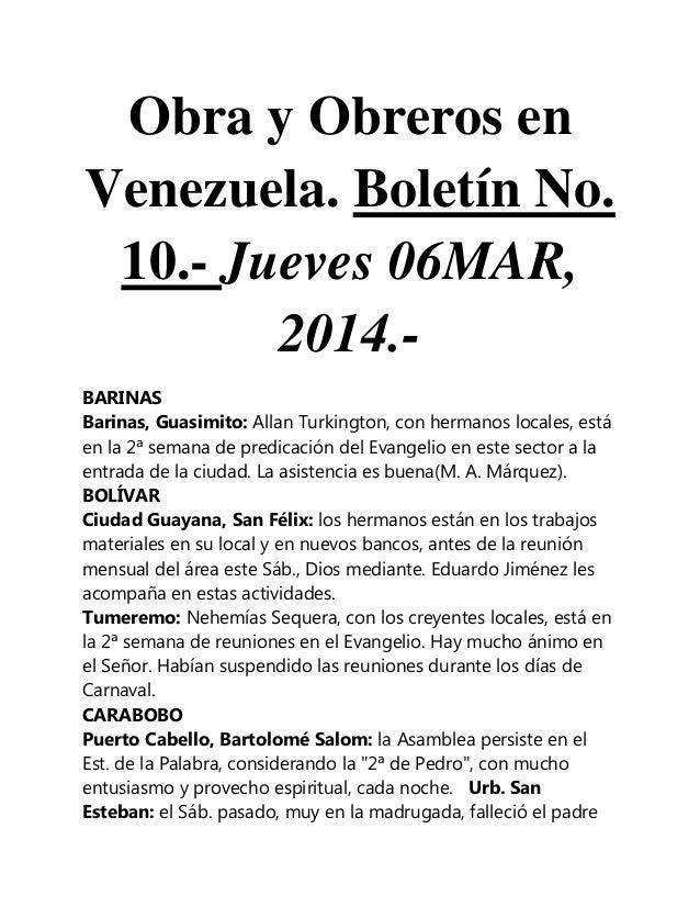 Obra y Obreros en Venezuela. Boletín No. 10.- Jueves 06MAR, 2014.BARINAS Barinas, Guasimito: Allan Turkington, con hermano...