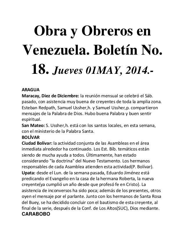 Obra y Obreros en Venezuela. Boletín No. 18. Jueves 01MAY, 2014.- ARAGUA Maracay, Diez de Diciembre: la reunión mensual se...