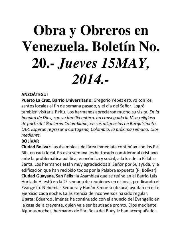 Obra y Obreros en Venezuela. Boletín No. 20.- Jueves 15MAY, 2014.- ANZOÁTEGUI Puerto La Cruz, Barrio Universitario: Gregor...