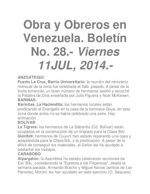 Obra y Obreros en Venezuela. Boletín No. 28.- Viernes 11JUL, 2014.- ANZOÁTEGUI Puerto La Cruz, Barrio Universitario: la re...