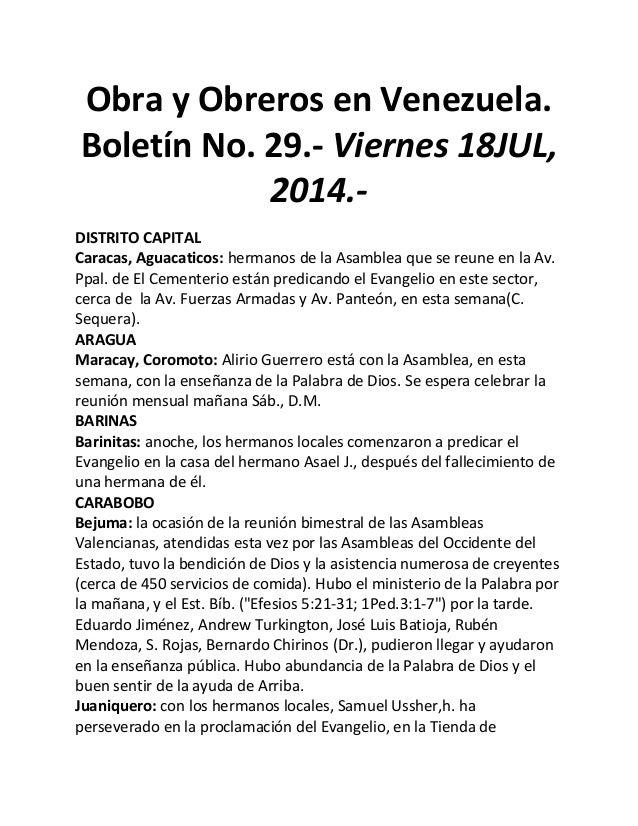 Obra y Obreros en Venezuela. Boletín No. 29.- Viernes 18JUL, 2014.- DISTRITO CAPITAL Caracas, Aguacaticos: hermanos de la ...
