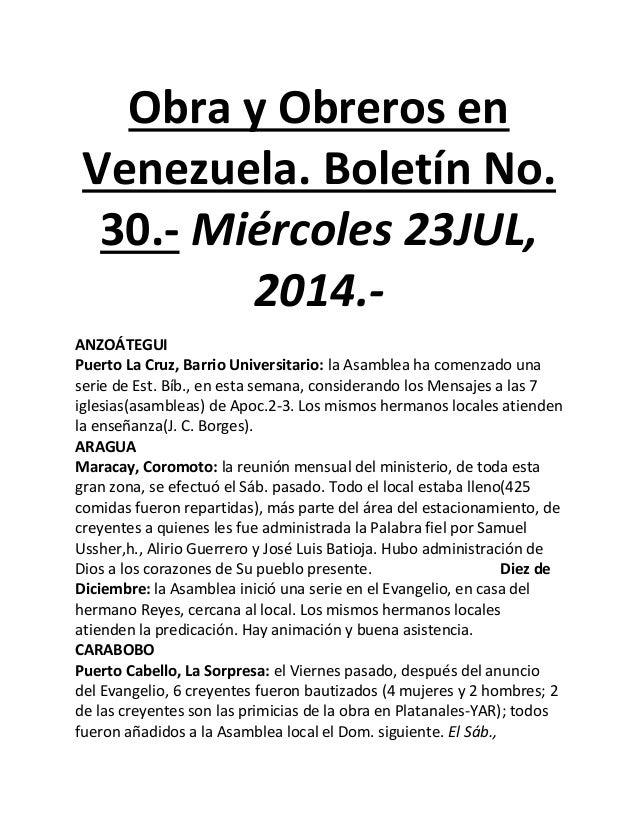 Obra y Obreros en Venezuela. Boletín No. 30.- Miércoles 23JUL, 2014.- ANZOÁTEGUI Puerto La Cruz, Barrio Universitario: la ...