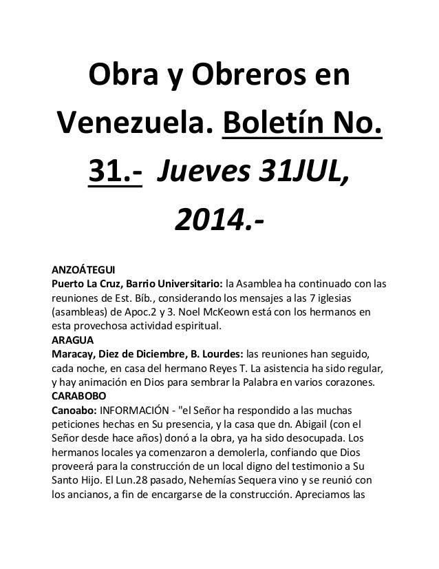 Obra y Obreros en Venezuela. Boletín No. 31.- Jueves 31JUL, 2014.- ANZOÁTEGUI Puerto La Cruz, Barrio Universitario: la Asa...
