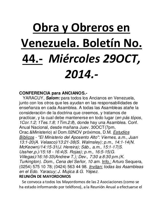 Obra y Obreros en Venezuela. Boletín No. 44.- Miércoles 29OCT, 2014.-  CONFERENCIA para ANCIANOS.-  YARACUY, Salom: para t...