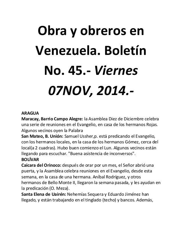Obra y obreros en Venezuela. Boletín No. 45.- Viernes 07NOV, 2014.-  ARAGUA  Maracay, Barrio Campo Alegre: la Asamblea Die...