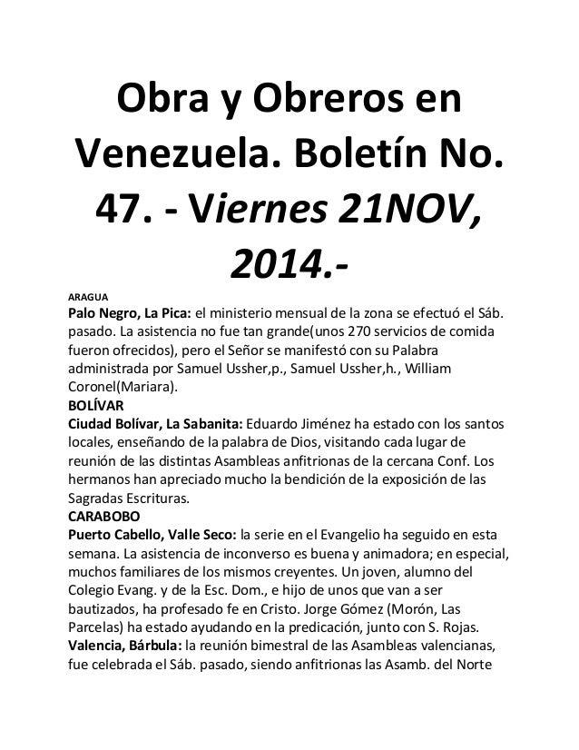 Obra y Obreros en Venezuela. Boletín No. 47. - Viernes 21NOV, 2014.-  ARAGUA  Palo Negro, La Pica: el ministerio mensual d...