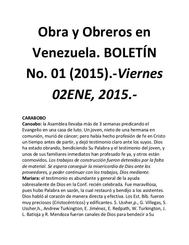 Obra y Obreros en Venezuela. BOLETÍN No. 01 (2015).-Viernes 02ENE, 2015.- CARABOBO Canoabo: la Asamblea llevaba más de 3 s...