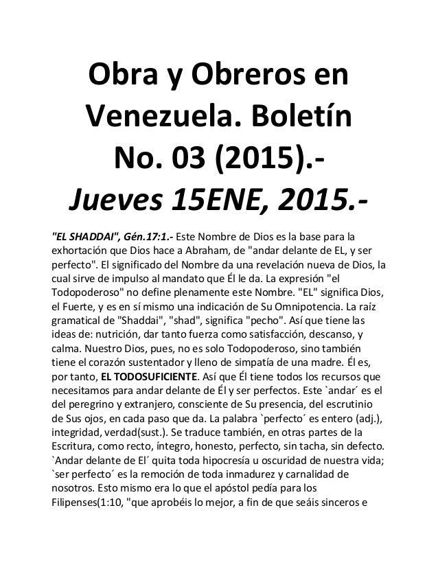 """Obra y Obreros en Venezuela. Boletín No. 03 (2015).- Jueves 15ENE, 2015.- """"EL SHADDAI"""", Gén.17:1.- Este Nombre de Dios es ..."""
