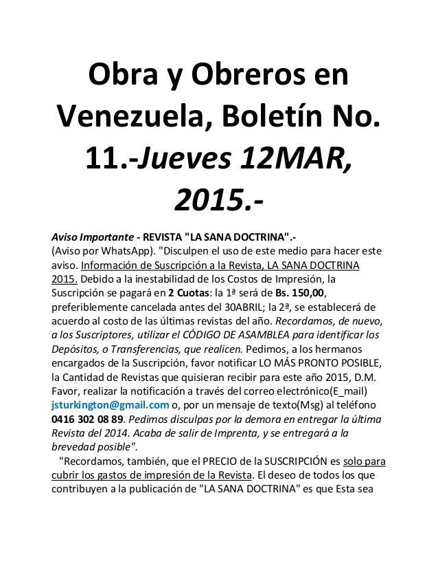 """Obra y Obreros en Venezuela, Boletín No. 11.-Jueves 12MAR, 2015.- Aviso Importante - REVISTA """"LA SANA DOCTRINA"""".- (Aviso p..."""