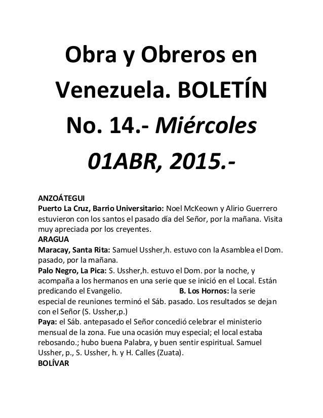 Obra y Obreros en Venezuela. BOLETÍN No. 14.- Miércoles 01ABR, 2015.- ANZOÁTEGUI Puerto La Cruz, Barrio Universitario: Noe...
