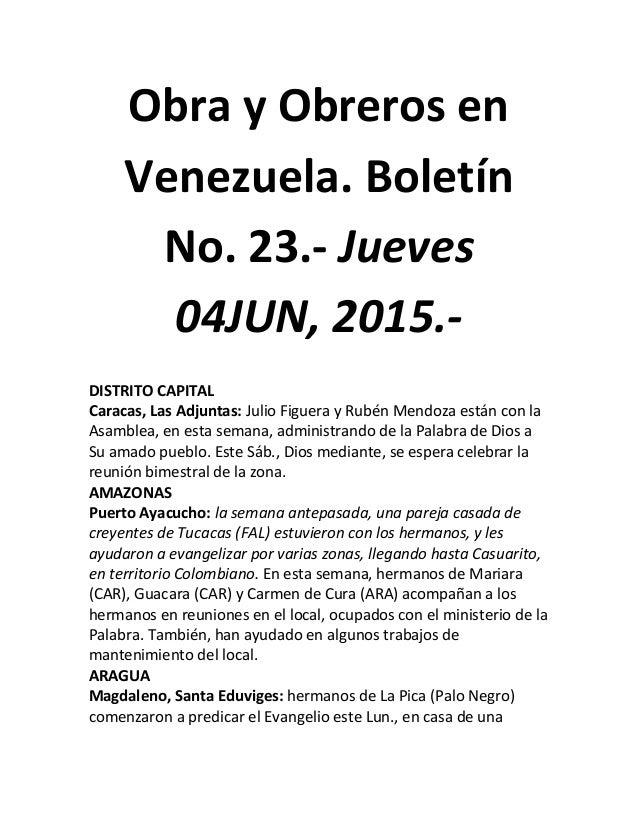 Obra y Obreros en Venezuela. Boletín No. 23.- Jueves 04JUN, 2015.- DISTRITO CAPITAL Caracas, Las Adjuntas: Julio Figuera y...