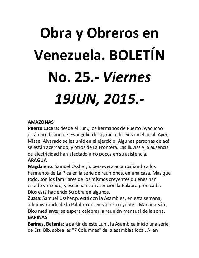 Obra y Obreros en Venezuela. BOLETÍN No. 25.- Viernes 19JUN, 2015.- AMAZONAS Puerto Lucera: desde el Lun., los hermanos de...