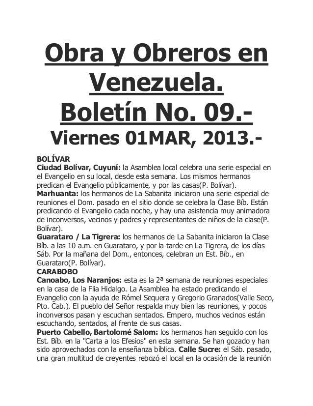 Obra y Obreros en     Venezuela.   Boletín No. 09.-    Viernes 01MAR, 2013.-BOLÍVARCiudad Bolívar, Cuyuní: la Asamblea loc...