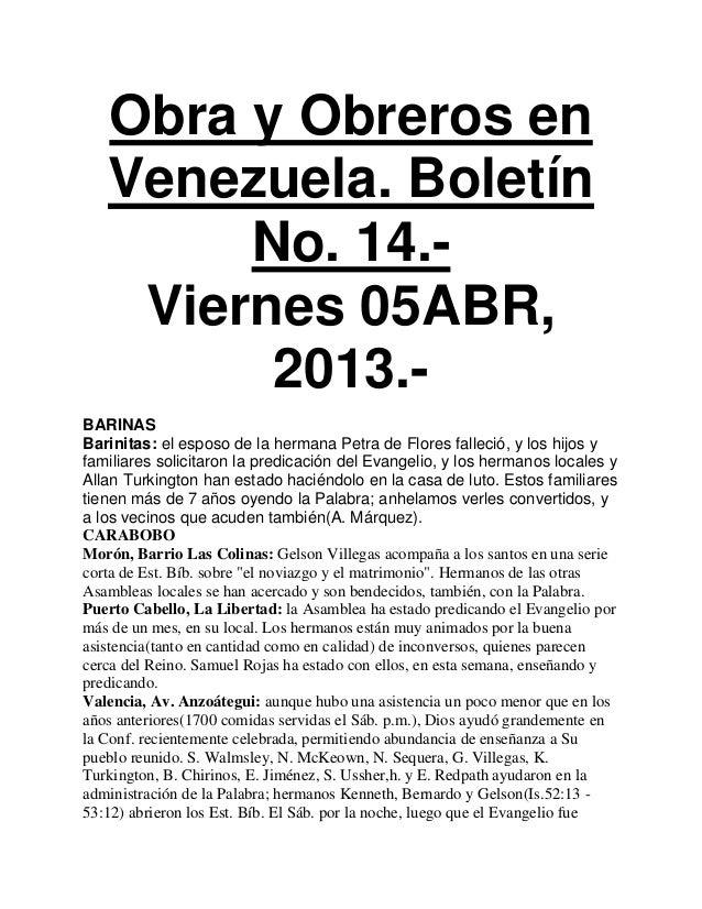 Obra y Obreros en   Venezuela. Boletín        No. 14.-    Viernes 05ABR,         2013.-BARINASBarinitas: el esposo de la h...