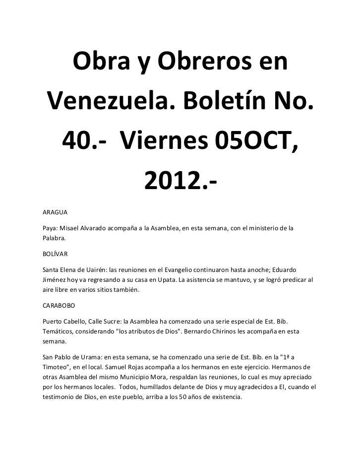 Obra y Obreros en Venezuela. Boletín No.  40.- Viernes 05OCT,         2012.-ARAGUAPaya: Misael Alvarado acompaña a la Asam...