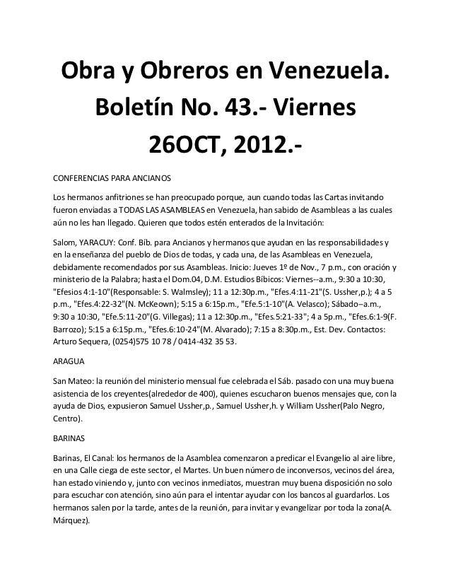 Obra y Obreros en Venezuela.    Boletín No. 43.- Viernes         26OCT, 2012.-CONFERENCIAS PARA ANCIANOSLos hermanos anfit...