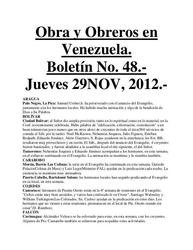 Obra y Obreros en      Venezuela.    Boletín No. 48.- Jueves 29NOV, 2012.-ARAGUAPalo Negro, La Pica: Samuel Ussher,h. ha p...