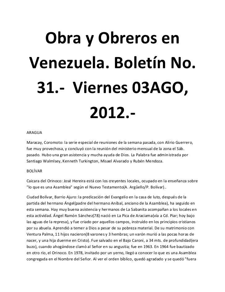 Obra y Obreros en Venezuela. Boletín No.  31.- Viernes 03AGO,         2012.-ARAGUAMaracay, Coromoto: la serie especial de ...