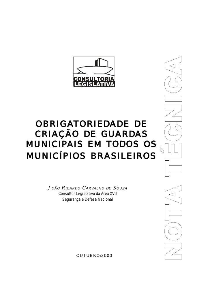 Obrigatoriedade De Criação De Guardas Municipais Em Todos Os Municipios Brasileiros