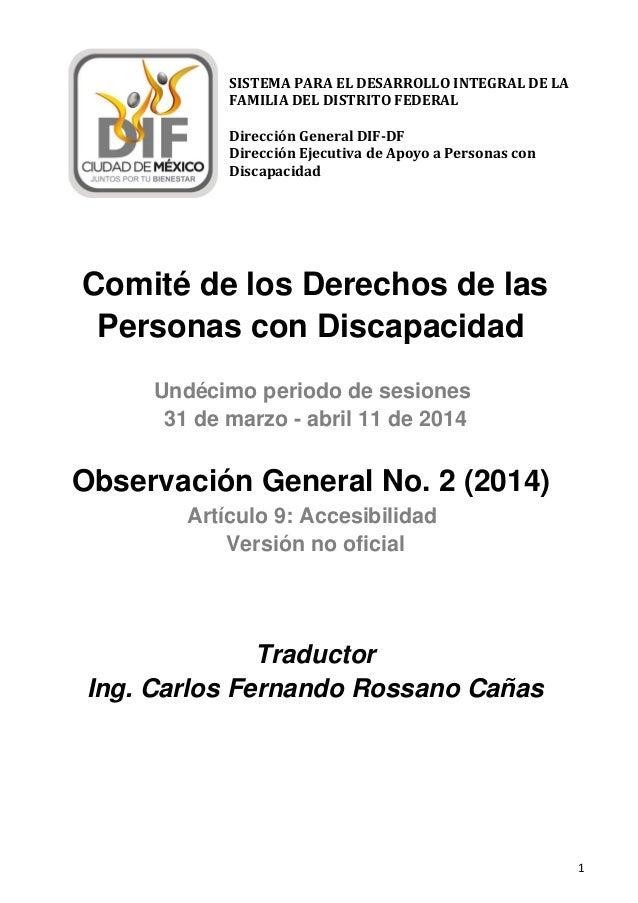 1 Comité de los Derechos de las Personas con Discapacidad Undécimo periodo de sesiones 31 de marzo - abril 11 de 2014 Obse...