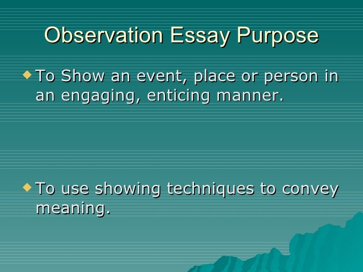 Topics for an observation essay? and field notes?