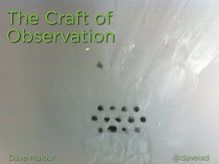 The Craft of Observation