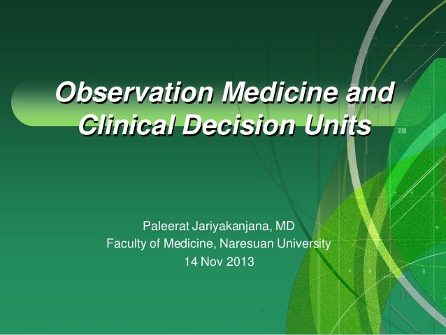 Observation medicine and clinical decision units