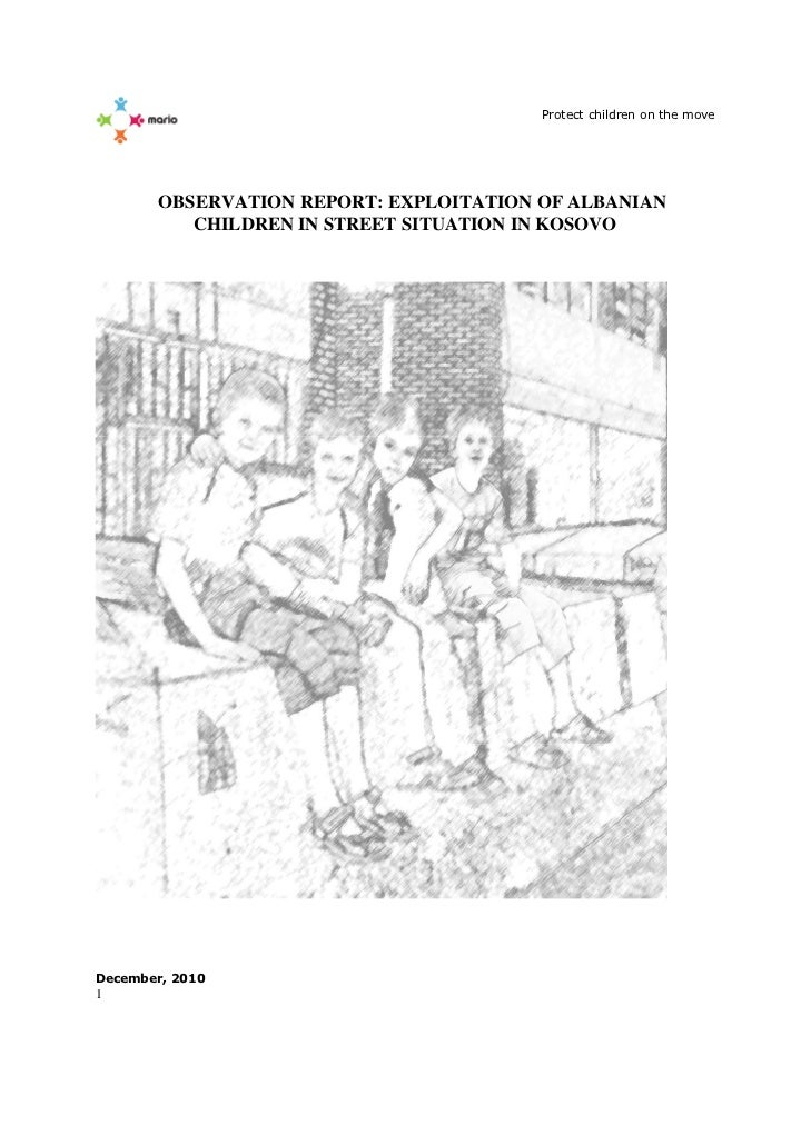 Observation report exploitation of Albanian children in street situation in Kosovo