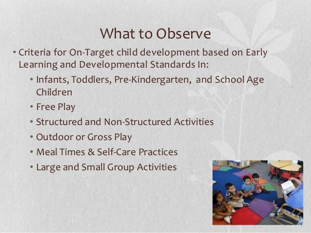 outdoor observation essay excerpts Assessment in early childhood  observation allows teachers to record information about all areas of development and to identify areas of strength as well as.