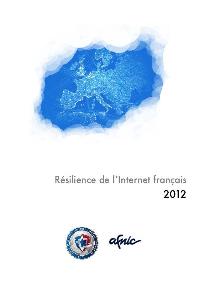 Résilience de l'Internet français 2012