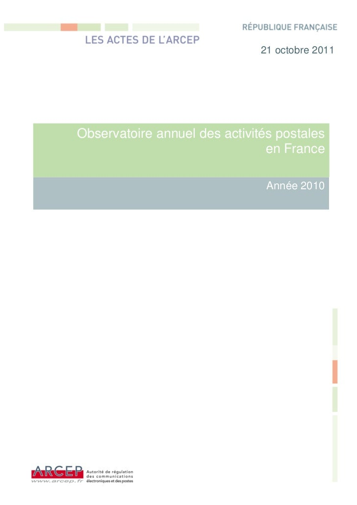 1                               21 octobre 2011Observatoire annuel des activités postales                                e...