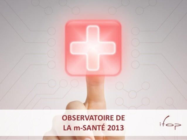 Observatoire de la m-santé 2013 Ifop
