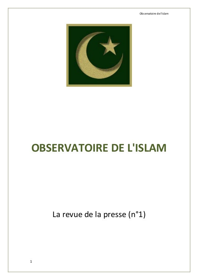 Observatoire de l'islam  OBSERVATOIRE DE L'ISLAM  1  La revue de la presse (n°1)