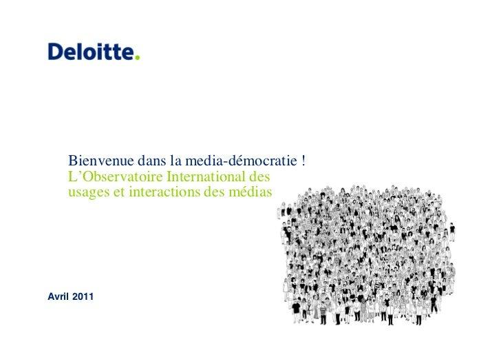 Observatoire international des usages et des interactions des medias deloitte
